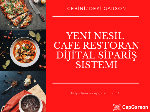 Yeni Nesil Cafe Restoran Dijital Sipariş Sistemi